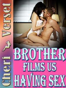 Brother Films Us Having Sex